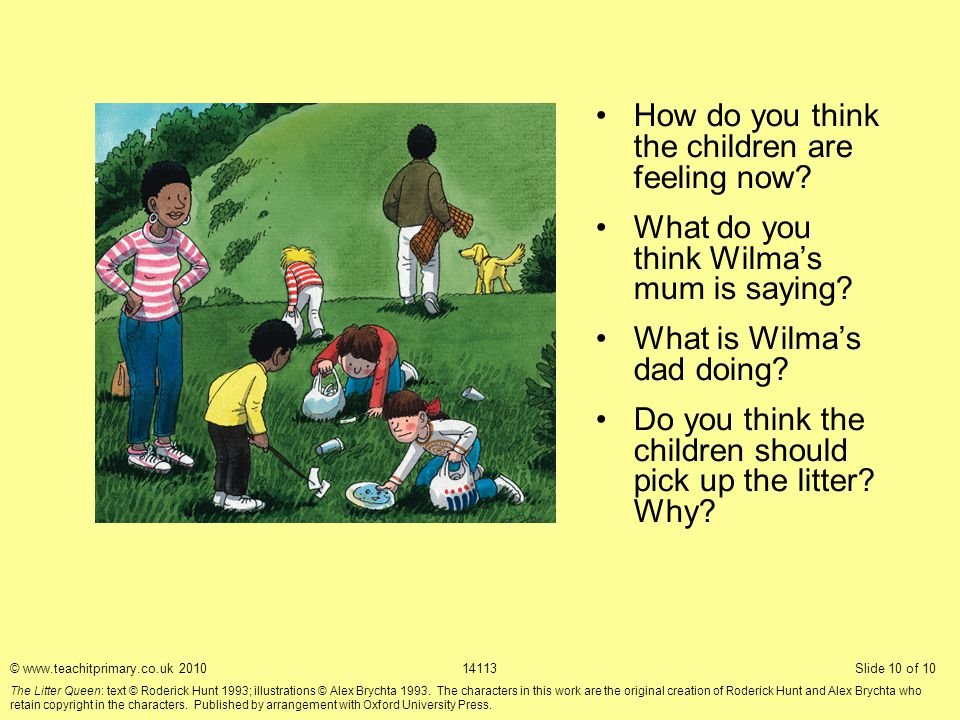 How do you think the children are feeling now. What do you think Wilma's mum is saying.