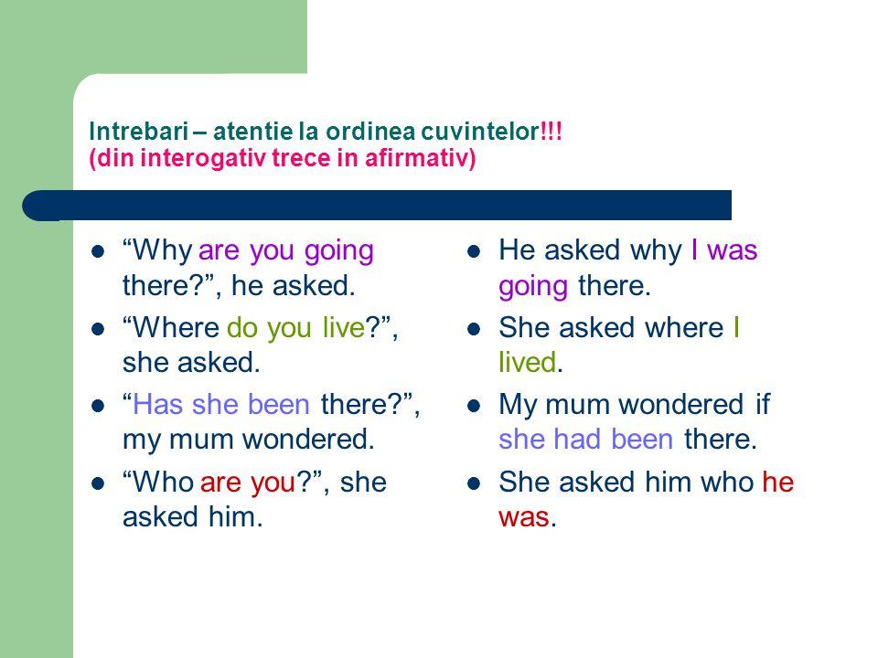Intrebari – atentie la ordinea cuvintelor!!.