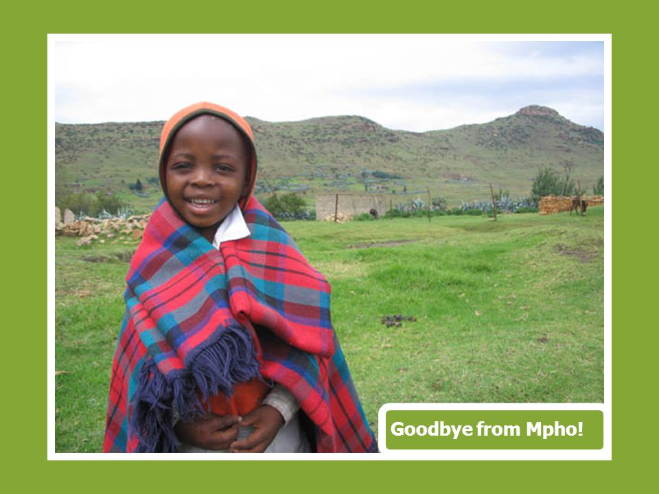 Goodbye from Mpho!