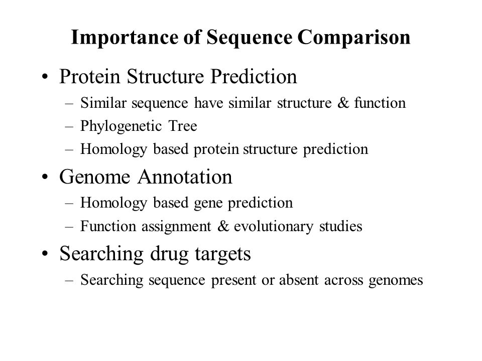 Protein Sequence Alignment and Database Searching Alignment of Two Sequences (Pair-wise Alignment) – The Scoring Schemes or Weight Matrices – Techniques of Alignments – DOTPLOT Multiple Sequence Alignment (Alignment of > 2 Sequences) –Extending Dynamic Programming to more sequences –Progressive Alignment (Tree or Hierarchical Methods) –Iterative Techniques Stochastic Algorithms (SA, GA, HMM) Non Stochastic Algorithms Database Scanning – FASTA, BLAST, PSIBLAST, ISS Alignment of Whole Genomes – MUMmer (Maximal Unique Match)