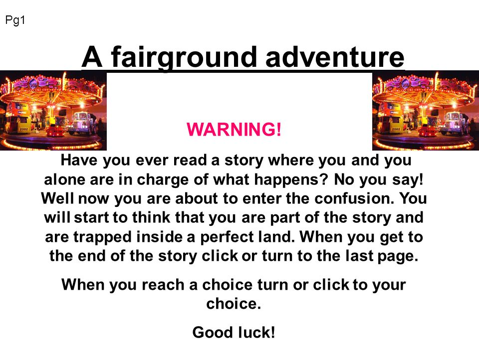 A fairground adventure WARNING.