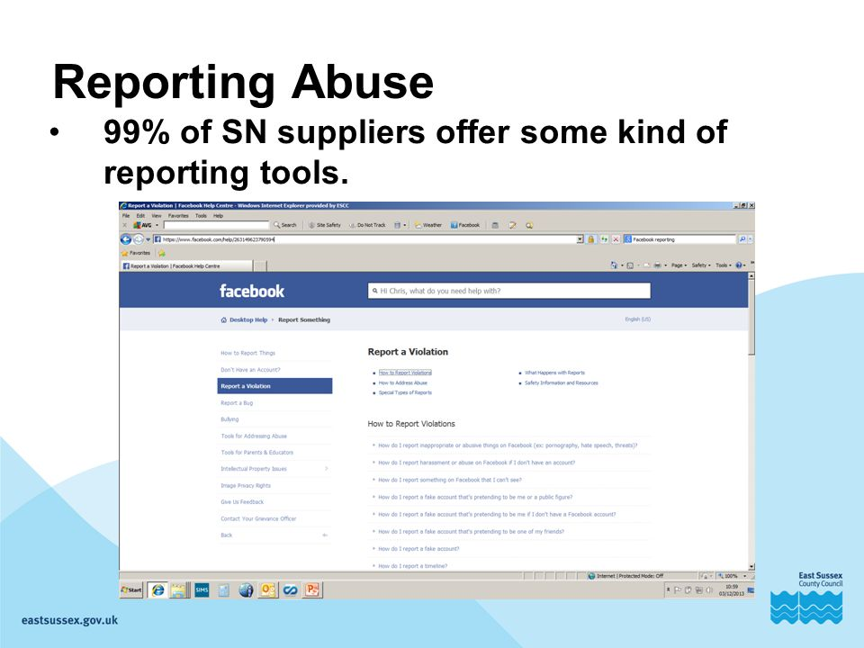 Reporting Abuse 99% of SN suppliers offer some kind of reporting tools.
