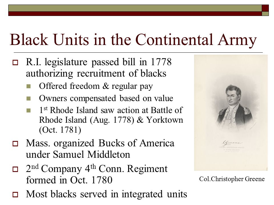 Black Units in the Continental Army  R.I.