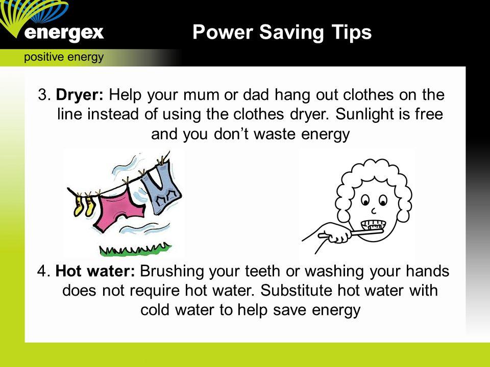 Power Saving Tips 3.