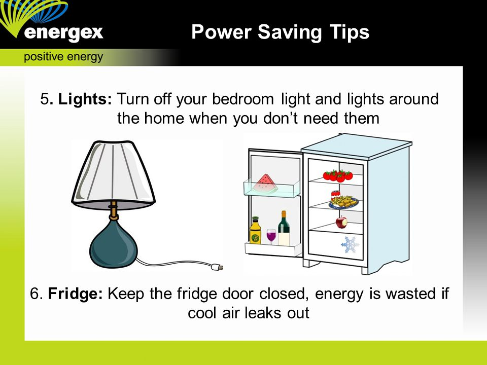 Power Saving Tips 5.