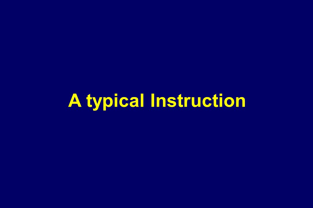 A typical Instruction