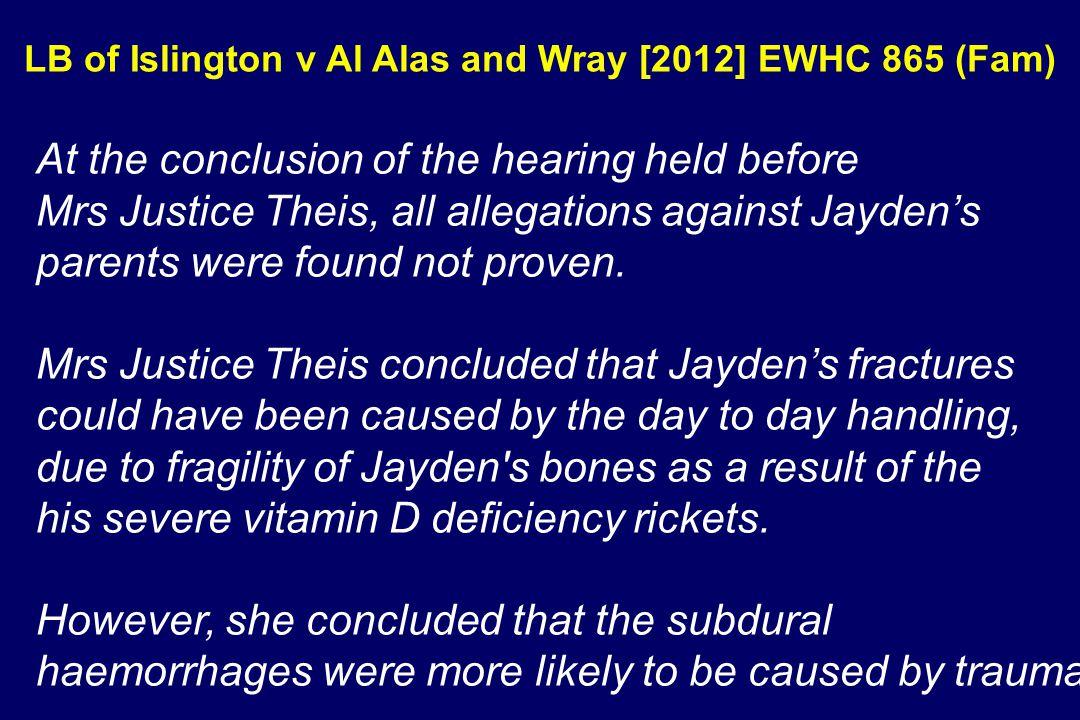 LB of Islington v Al Alas and Wray [2012] EWHC 865 (Fam) Jo Delahunty QC & Kate Purkiss IMPLICATIONS