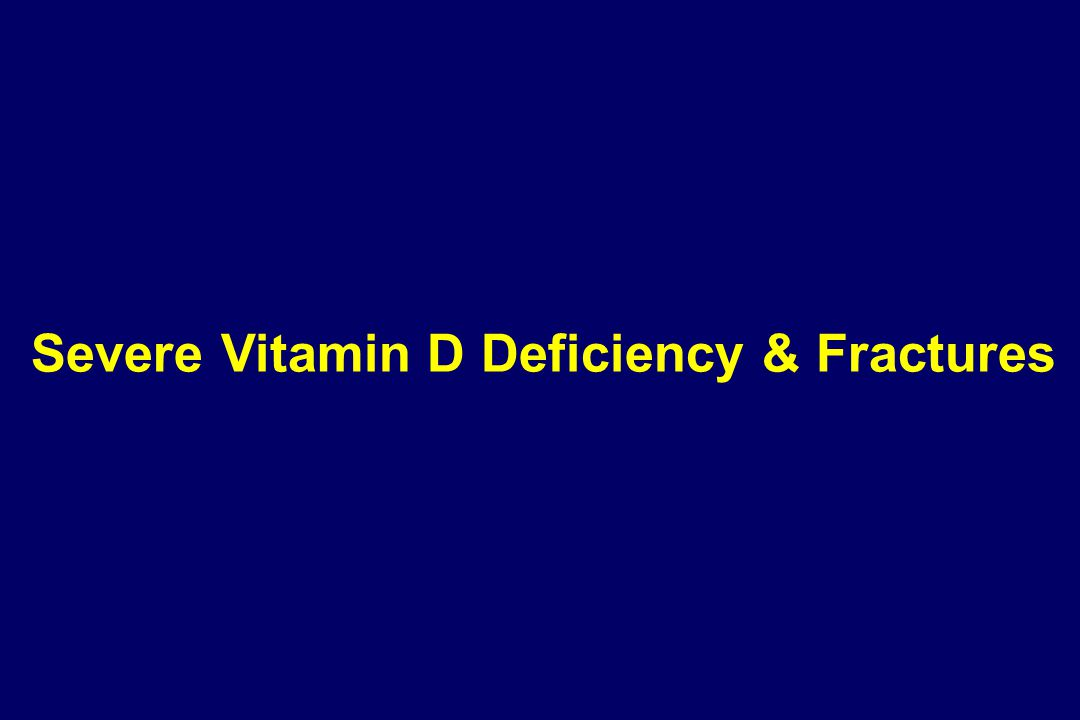   118 < 2 year old with fractures - 60% accidental, 31% non-accidental & 9% indeterminate cause   39% were vitamin D deficient or insufficient   Vitamin D levels in those with accidental & non-accidental fractures not different.