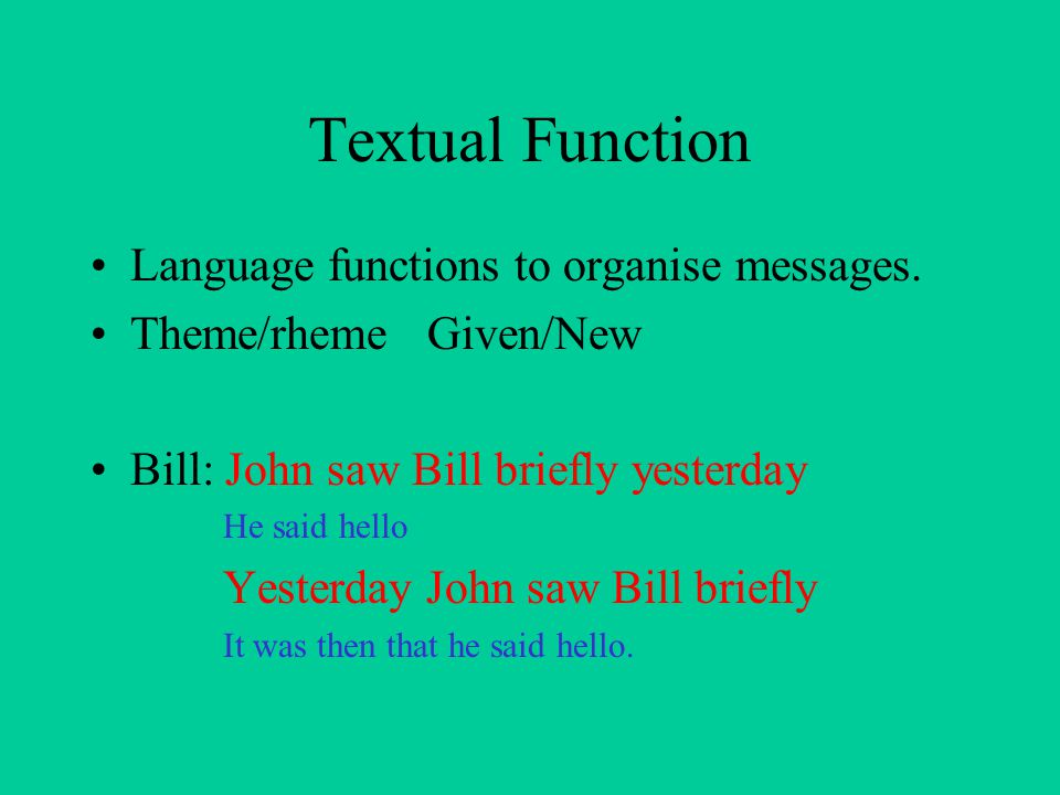 Textual Function Language functions to organise messages.