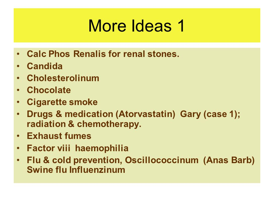 More Ideas 1 Calc Phos Renalis for renal stones.