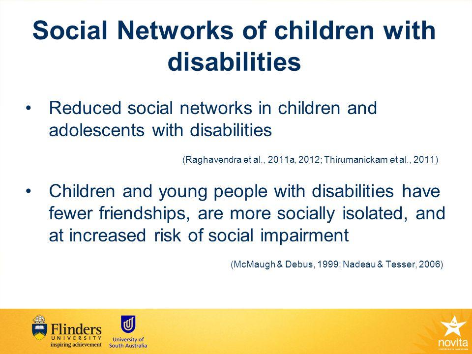Social Networks (Blackstone & Hunt Berg, 2012) Circle 1 = life partners Circle 2 = good friends Circle 3 = acquaintances Circle 4 = paid partners Circle 5 = unfamiliar partners