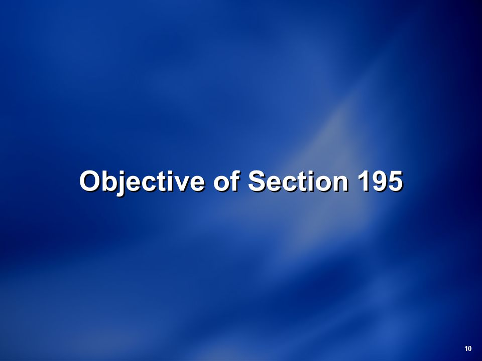 10 Objective of Section 195