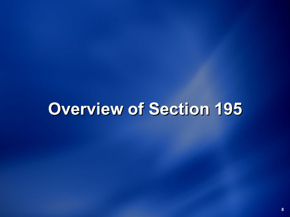 8 Overview of Section 195
