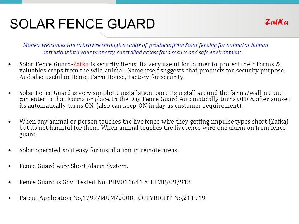 SOLAR FENCE GUARD Solar Fence Guard-Zatka is security items.