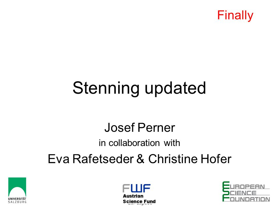 28-11-2010 Dipleap Vienna ESF-LogiCCC 3 Stenning updated Josef Perner in collaboration with Eva Rafetseder & Christine Hofer Finally