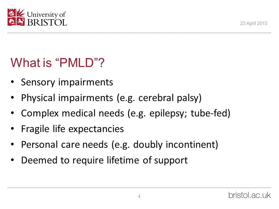 What is PMLD . Sensory impairments Physical impairments (e.g.
