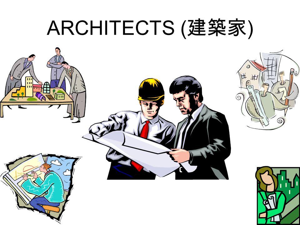 ARCHITECTS ( 建築家 )