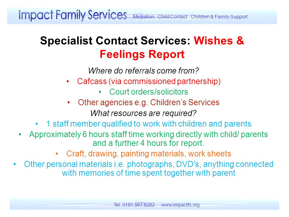 Specialist Contact Services: Wishes & Feelings Report Where do referrals come from.