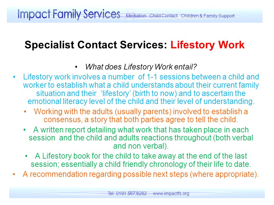Specialist Contact Services: Lifestory Work What does Lifestory Work entail.