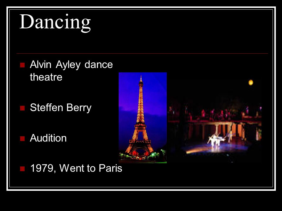 Dancing Alvin Ayley dance theatre Steffen Berry Audition 1979, Went to Paris