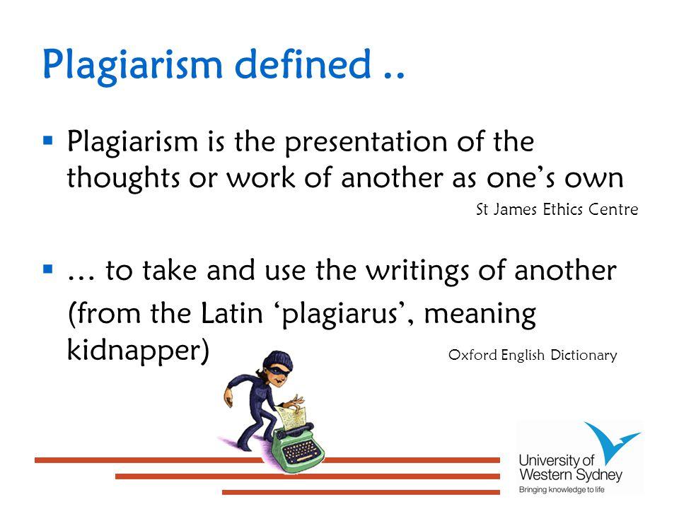 Plagiarism defined..