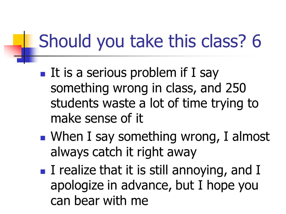 Should you take this class.