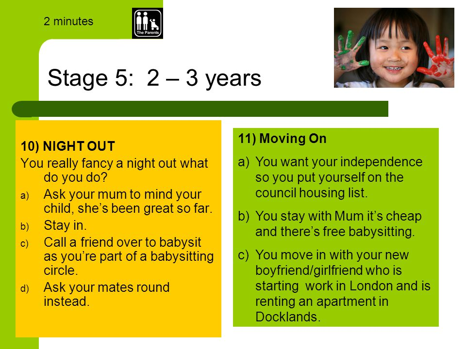 Stage 5: 2 – 3 years 10) NIGHT OUT You really fancy a night out what do you do.