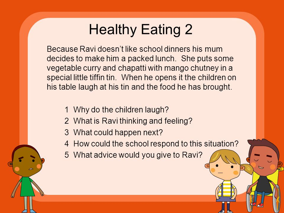 Healthy Eating 2 Because Ravi doesn't like school dinners his mum decides to make him a packed lunch.
