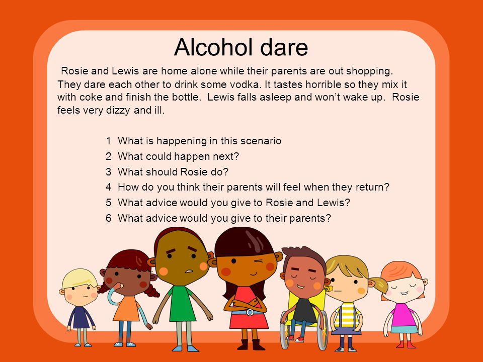 Alcohol dare Rosie and Lewis are home alone while their parents are out shopping.
