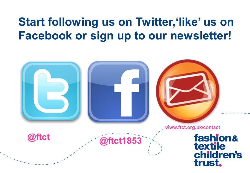 Start following us on Twitter,'like' us on Facebook or sign up to our newsletter.