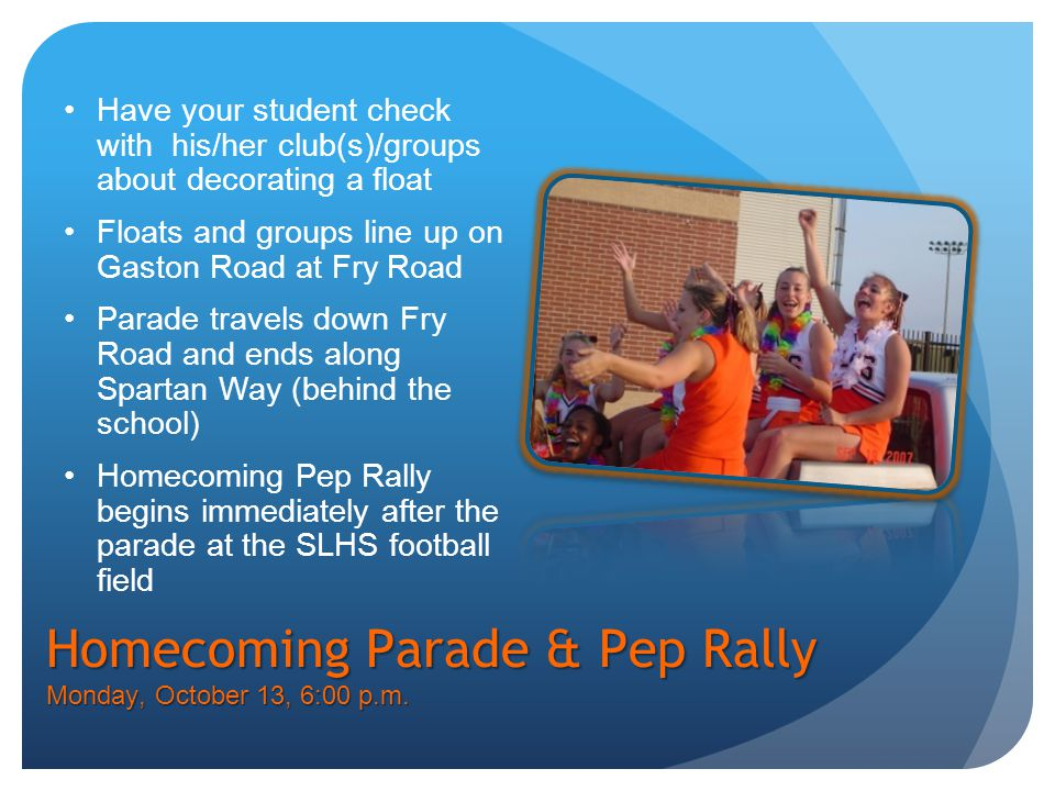 Homecoming Parade & Pep Rally Monday, October 13, 6:00 p.m.