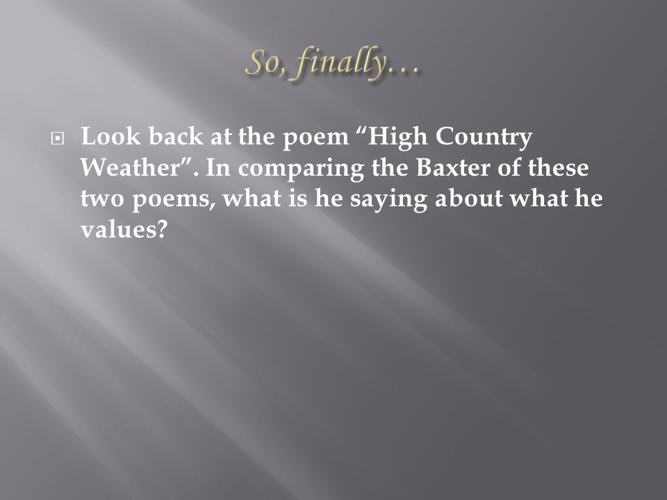 LLook back at the poem High Country Weather .