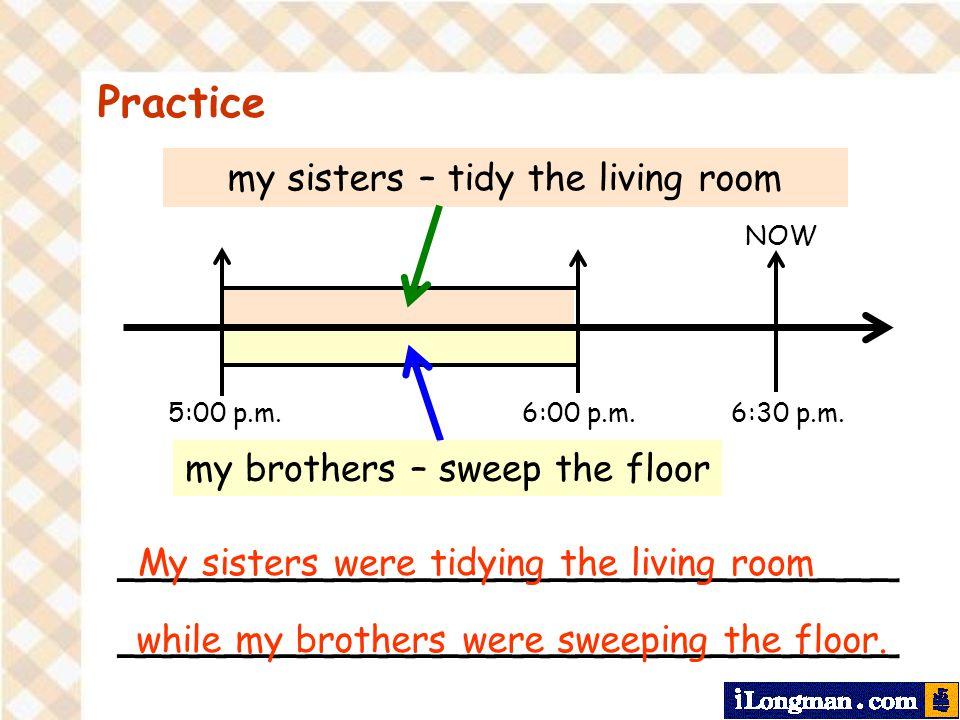 Practice NOW 5:00 p.m. 6:30 p.m. 6:00 p.m.