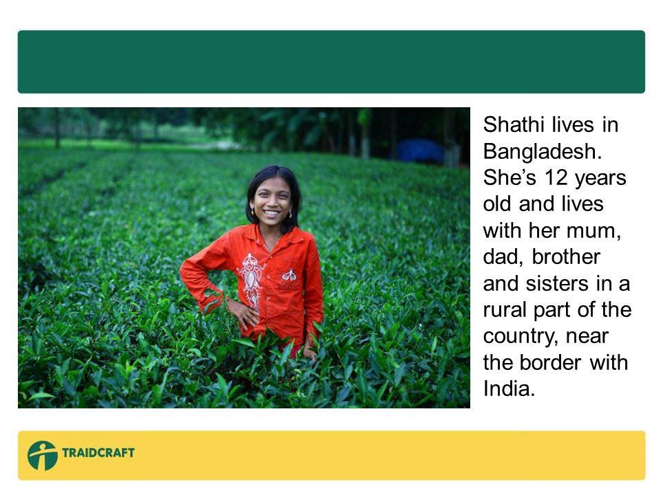 Shathi lives in Bangladesh.