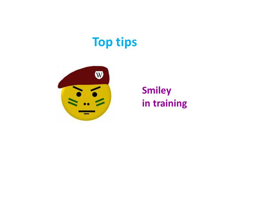 Top tips Smiley in training