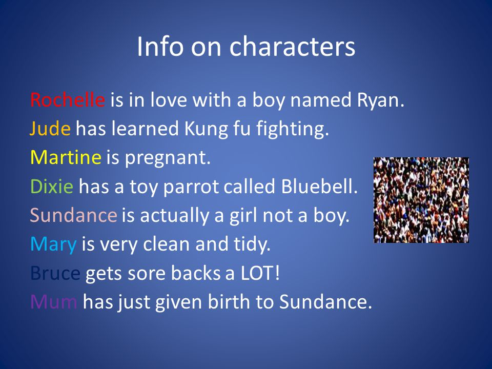 Info on characters Rochelle is in love with a boy named Ryan.
