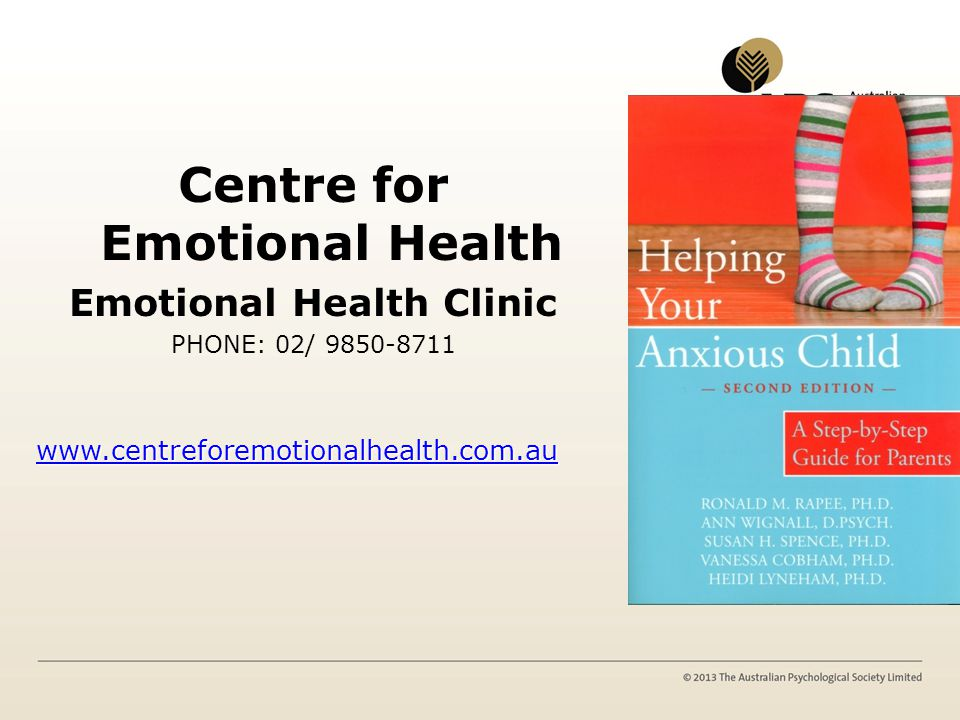 Centre for Emotional Health Emotional Health Clinic PHONE: 02/ 9850-8711 www.centreforemotionalhealth.com.au
