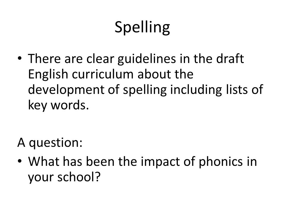 Draft NC Framework for English: Grammar and Vocabulary Year 1 In writing, pupils should be taught to: understand how spoken language can be represented in writing by: leaving spaces between words using the word 'and' to join words and join sentences In reading pupils should be taught to: recognise and join in with predictable phrases when listening to stories and poems learn by heart and recite rhymes and poems