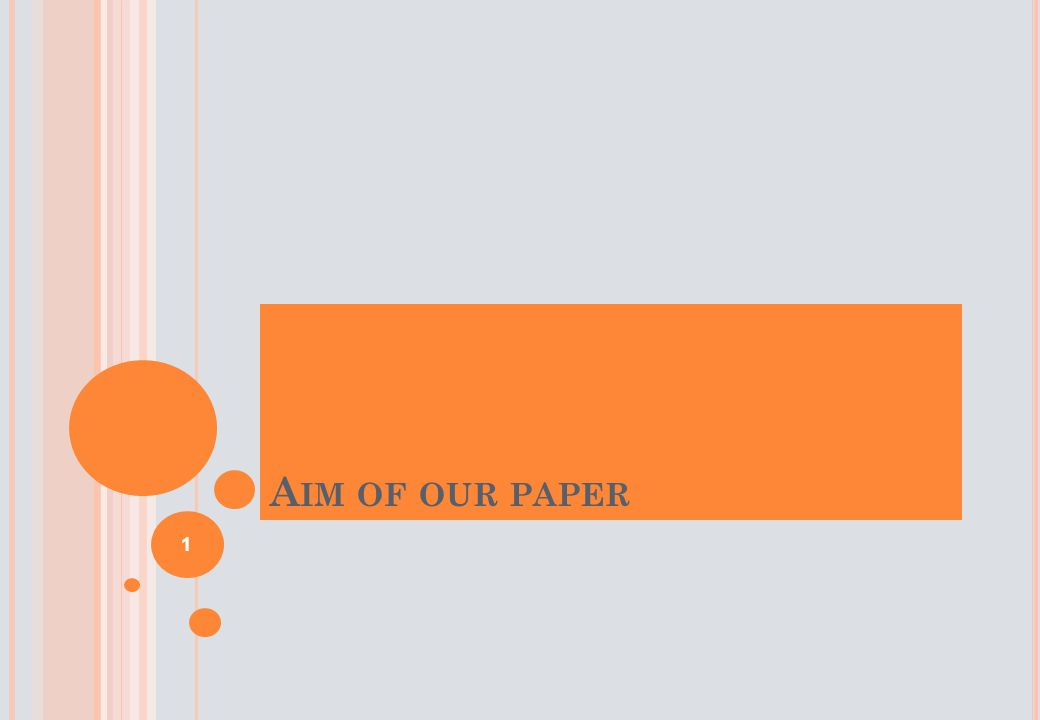 A IM OF OUR PAPER 1