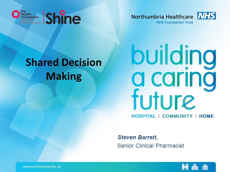 Steven Barrett, Senior Clinical Pharmacist Shared Decision Making