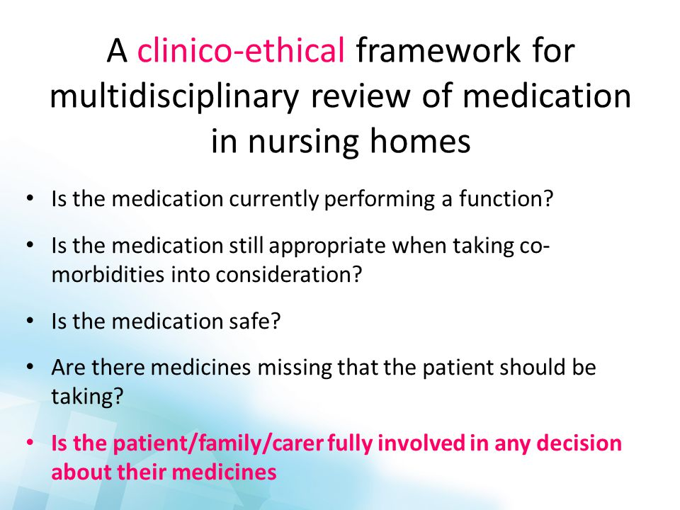 Medicines Screen & review by Shine Pharmacy Team Discussion with GP Review MDT discussion POAS consultant, CBT nursing team, Care home nurses MDT Patient, family & carers involved in any decisions Shared Decisions Hotline for urgent advice Follow up