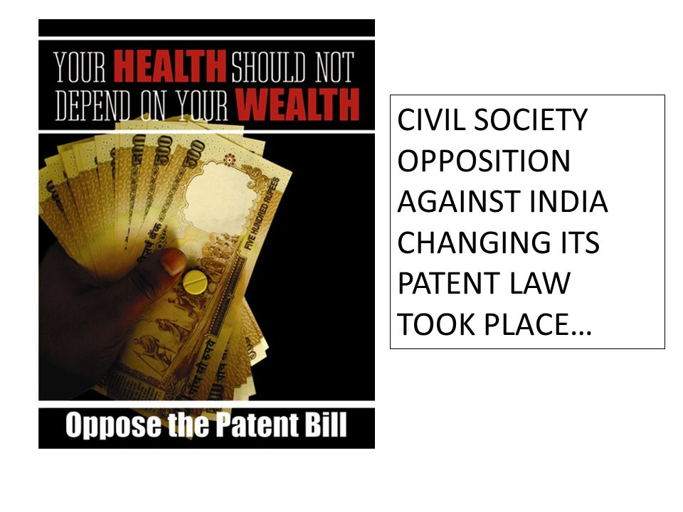 CIVIL SOCIETY OPPOSITION AGAINST INDIA CHANGING ITS PATENT LAW TOOK PLACE…