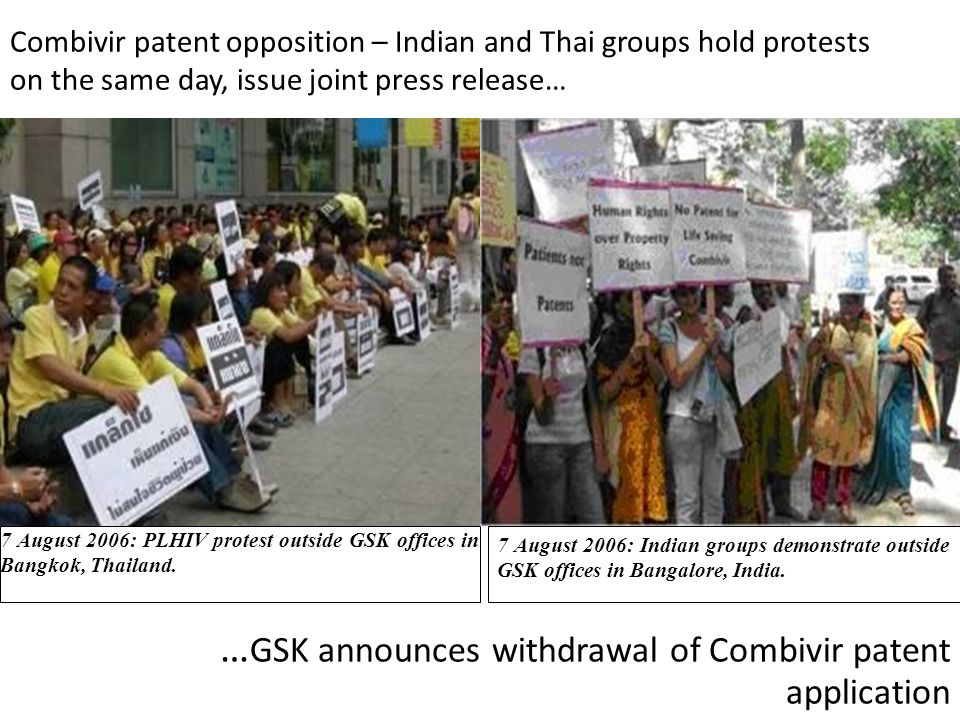 Combivir patent opposition – Indian and Thai groups hold protests on the same day, issue joint press release… … GSK announces withdrawal of Combivir p