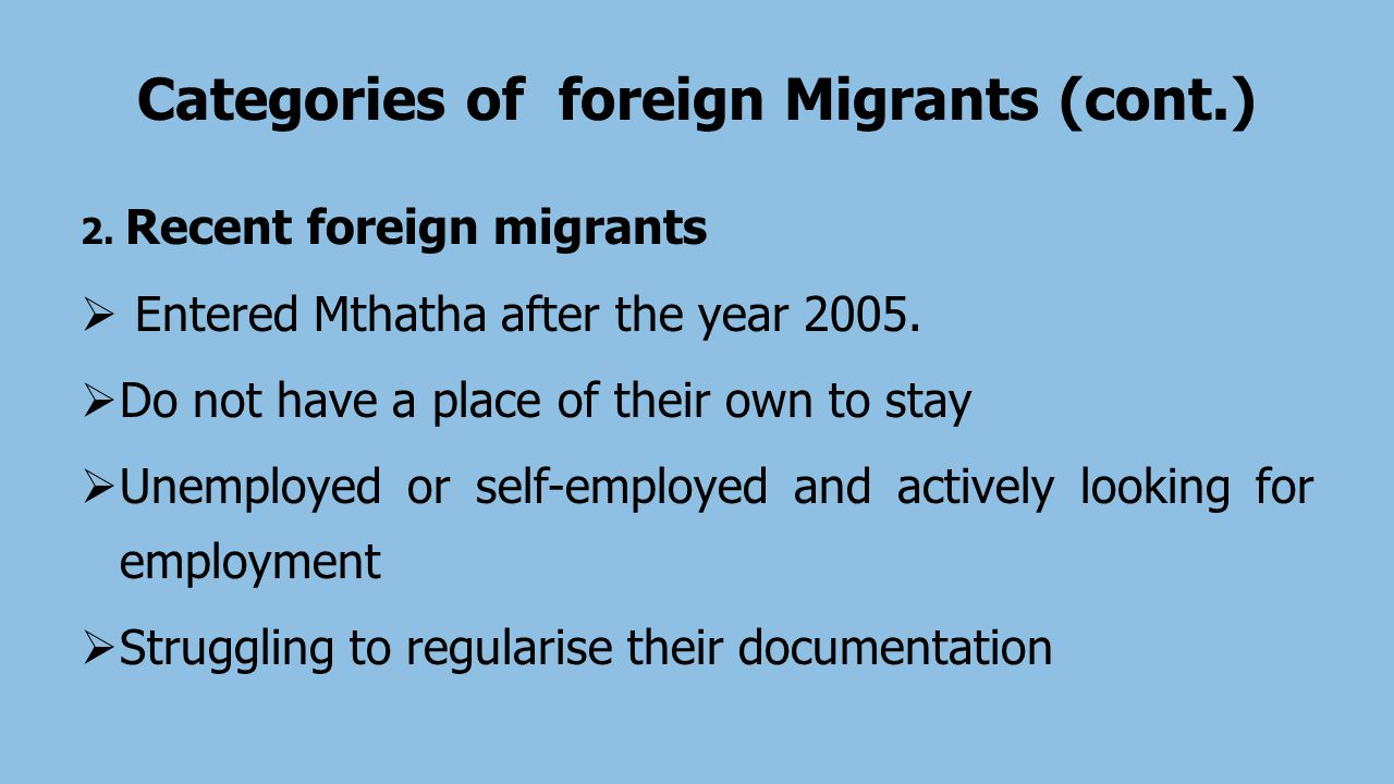 Categories of foreign Migrants (cont.) 2.