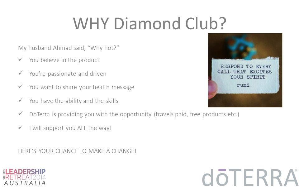 WHY Diamond Club.