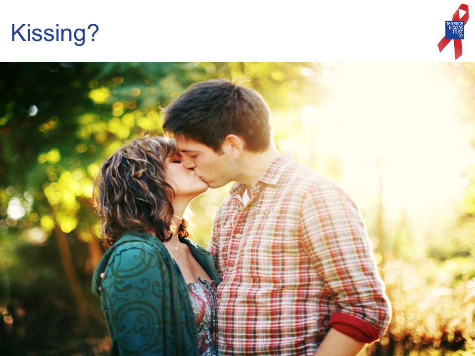 Kissing?