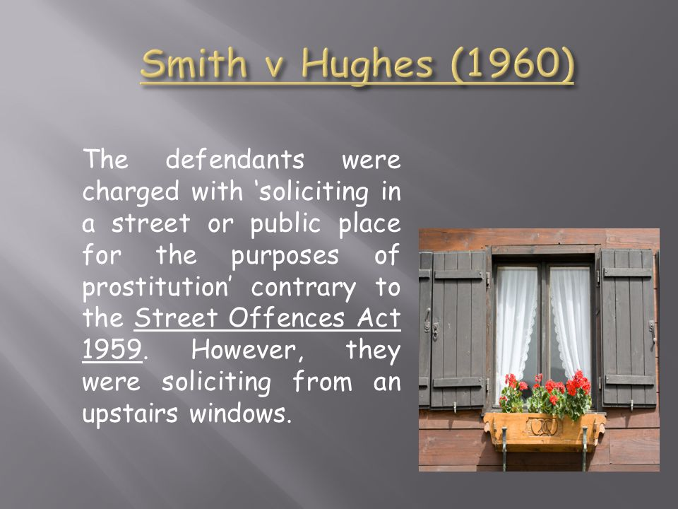 The defendants were charged with 'soliciting in a street or public place for the purposes of prostitution' contrary to the Street Offences Act 1959.