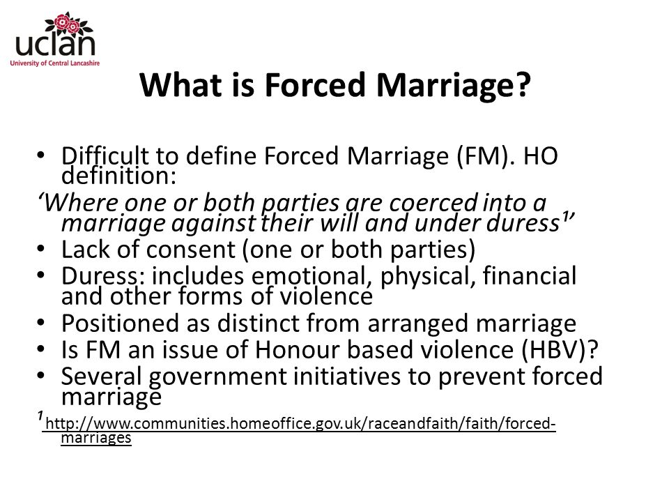 What is Forced Marriage.Difficult to define Forced Marriage (FM).