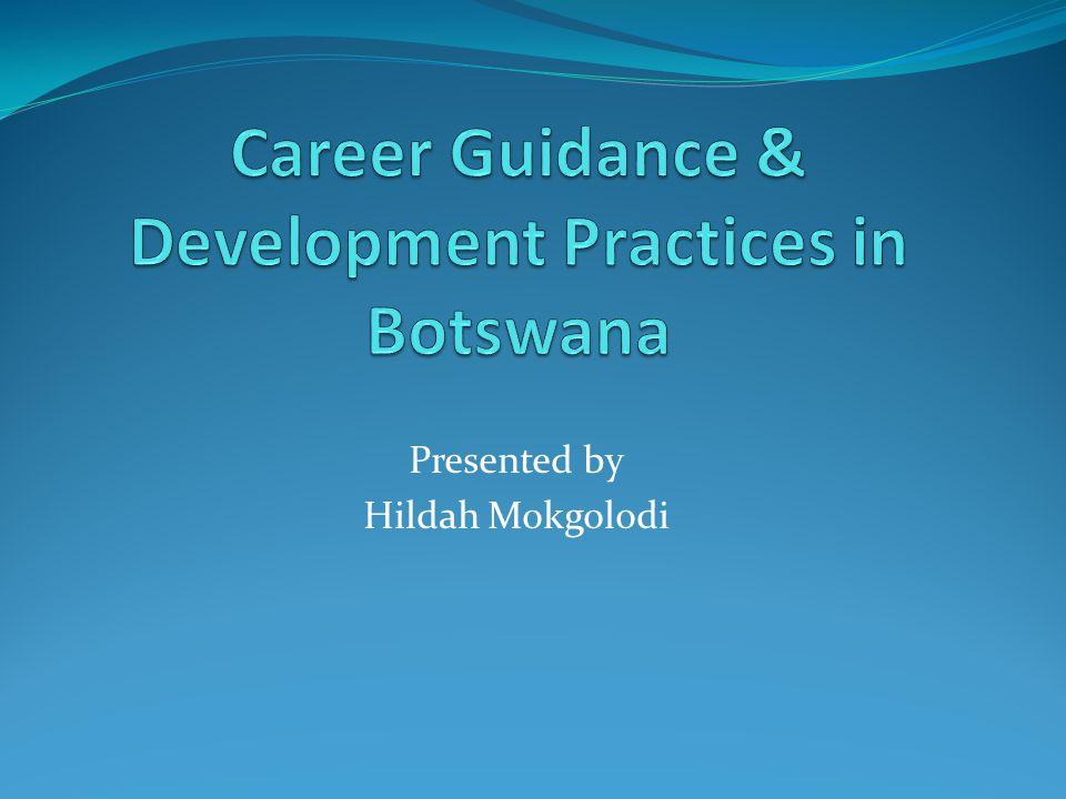 Presented by Hildah Mokgolodi
