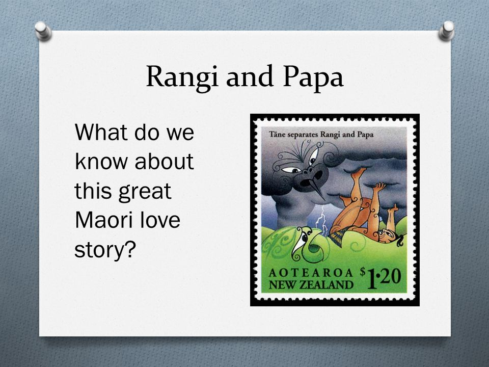 Rangi and Papa What do we know about this great Maori love story